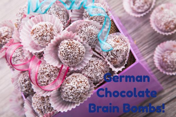 german chocolate brain bombs